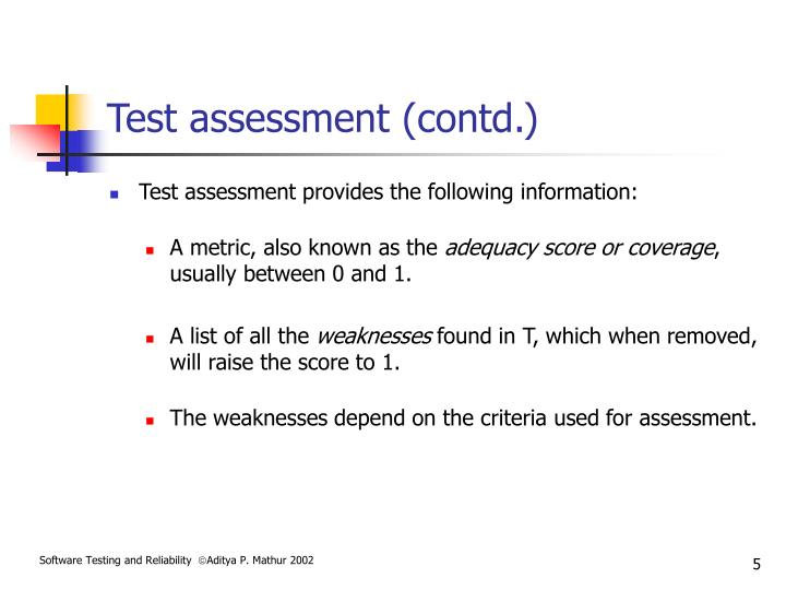 Test assessment (contd.)