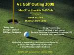 ve golf outing 2008