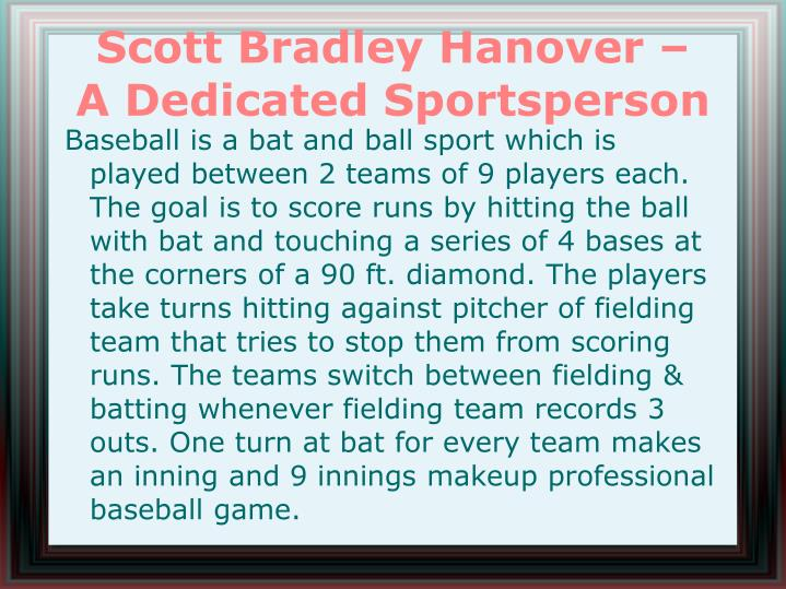 Scott bradley hanover a dedicated sportsperson