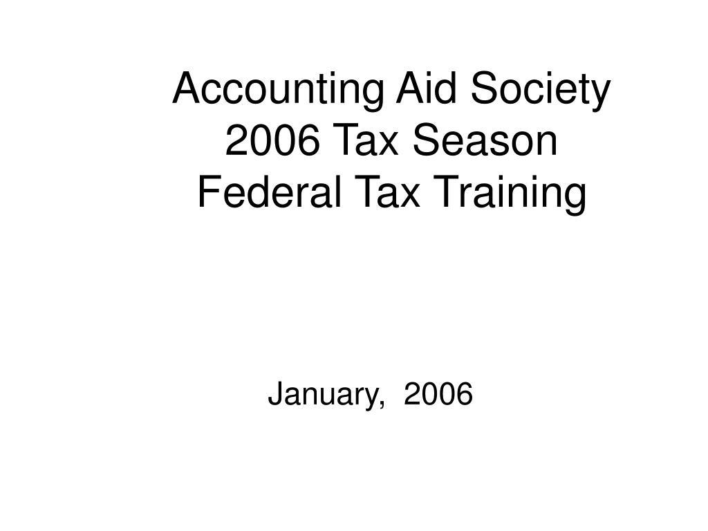 accounting aid society 2006 tax season federal tax training l.