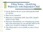 filing status qualifying widow er with dependent child