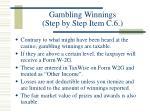 gambling winnings step by step item c 6