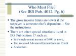 who must file see irs pub 4012 pg 68