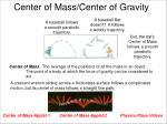 center of mass center of gravity