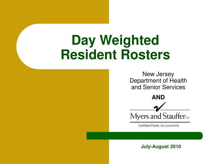 day weighted resident rosters n.