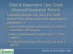 child dependent care credit divorced separated parents