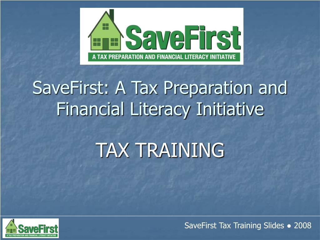 savefirst a tax preparation and financial literacy initiative l.