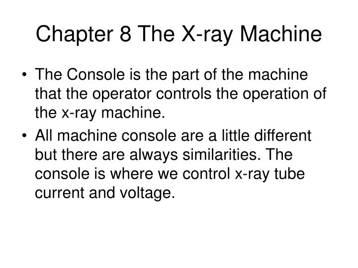 chapter 8 the x ray machine n.