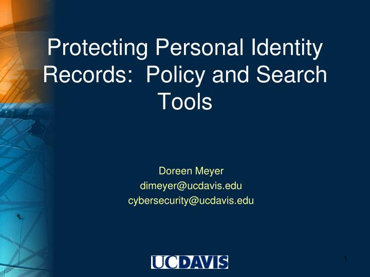 protecting personal identity records policy and search tools n.