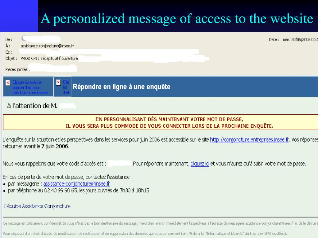A personalized message of access to the website