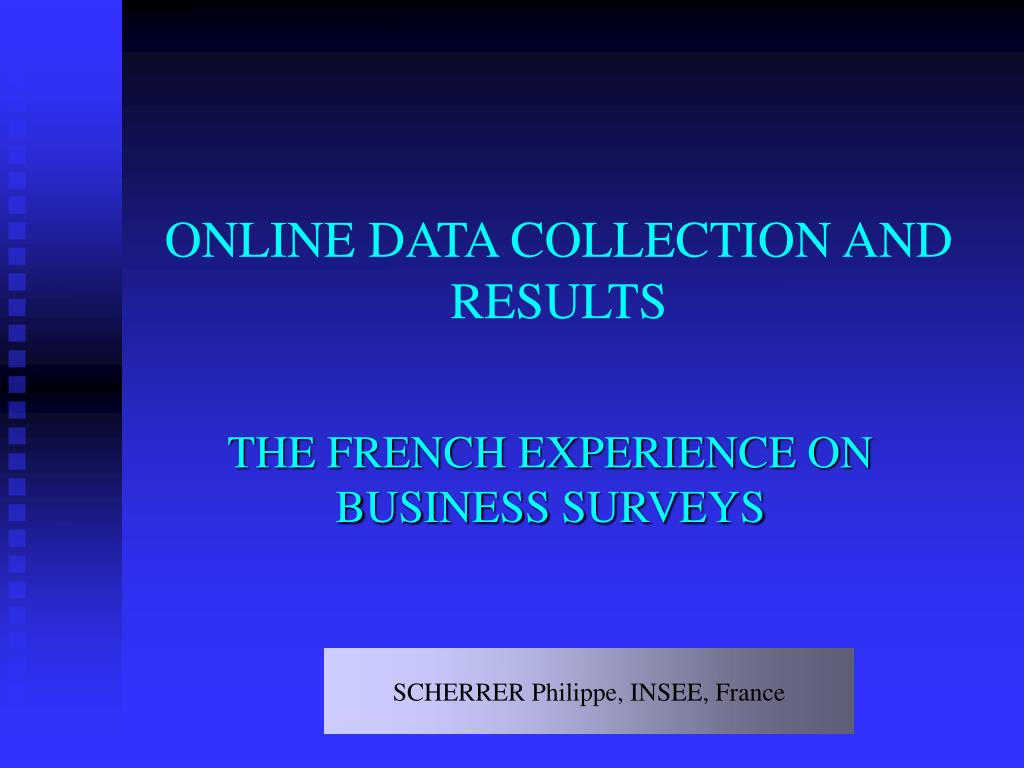 ONLINE DATA COLLECTION AND RESULTS