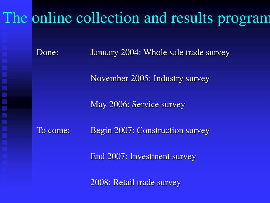 The online collection and results program