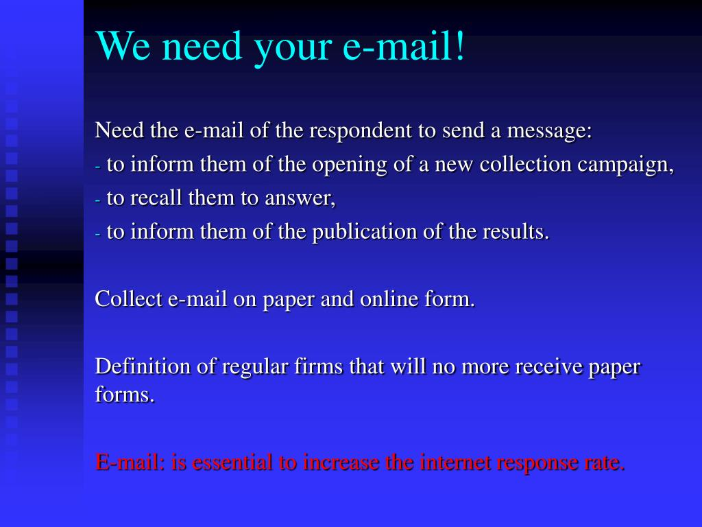 We need your e-mail!
