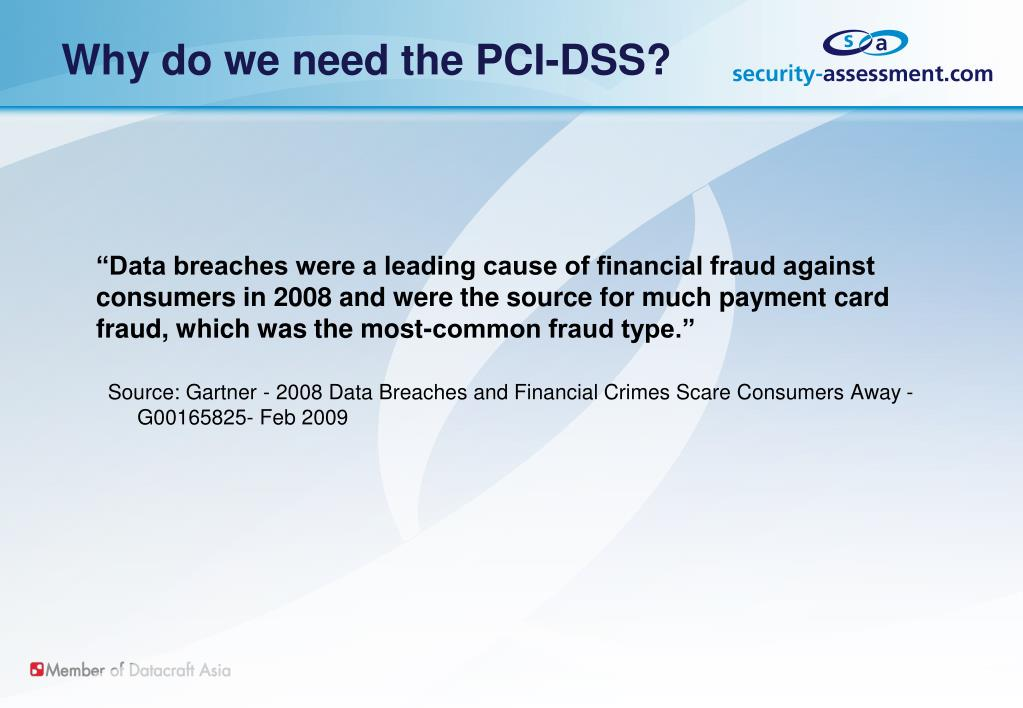 Why do we need the PCI-DSS?