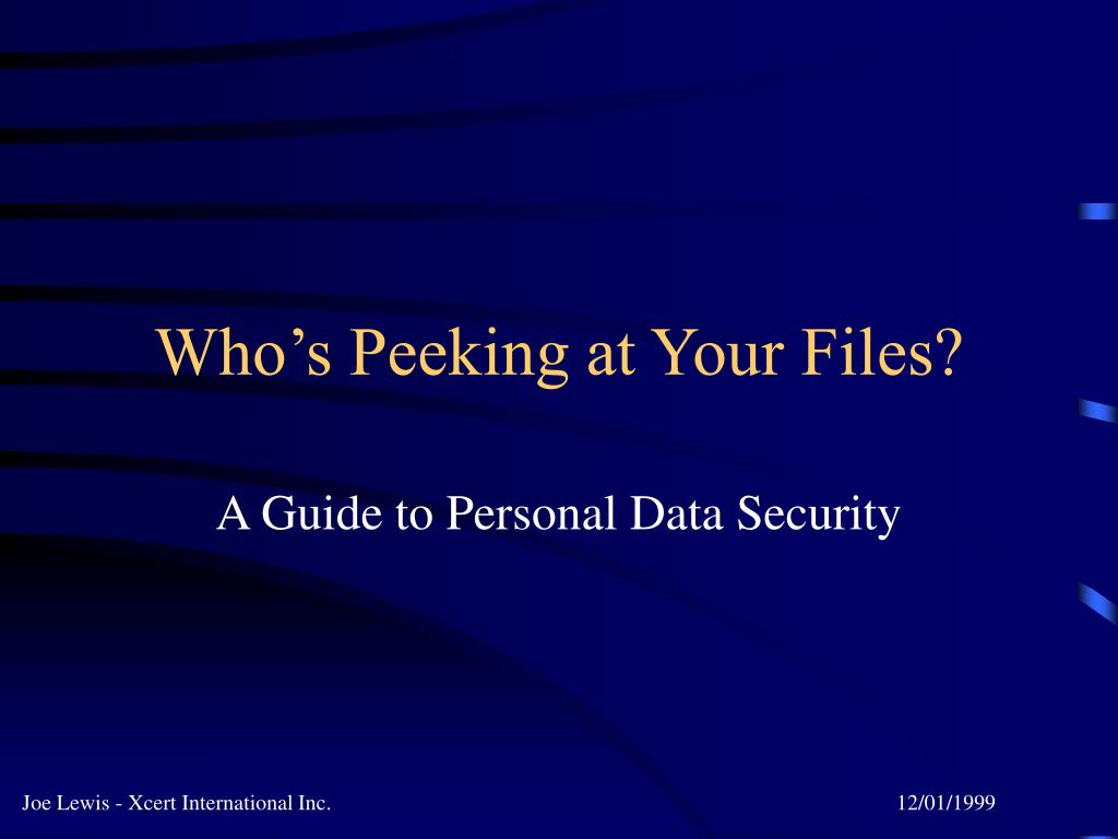 who s peeking at your files l.
