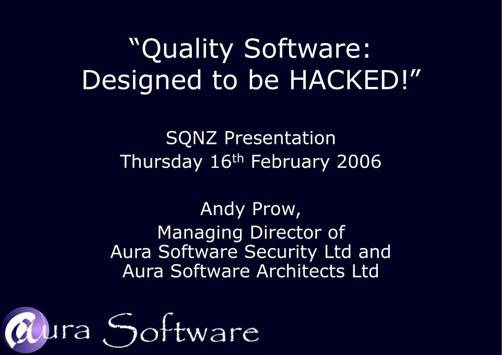 quality software designed to be hacked l.