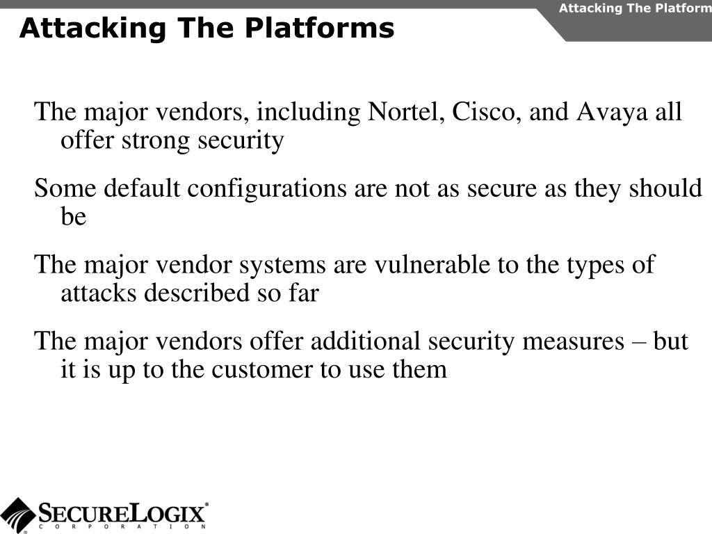 Attacking The Platform