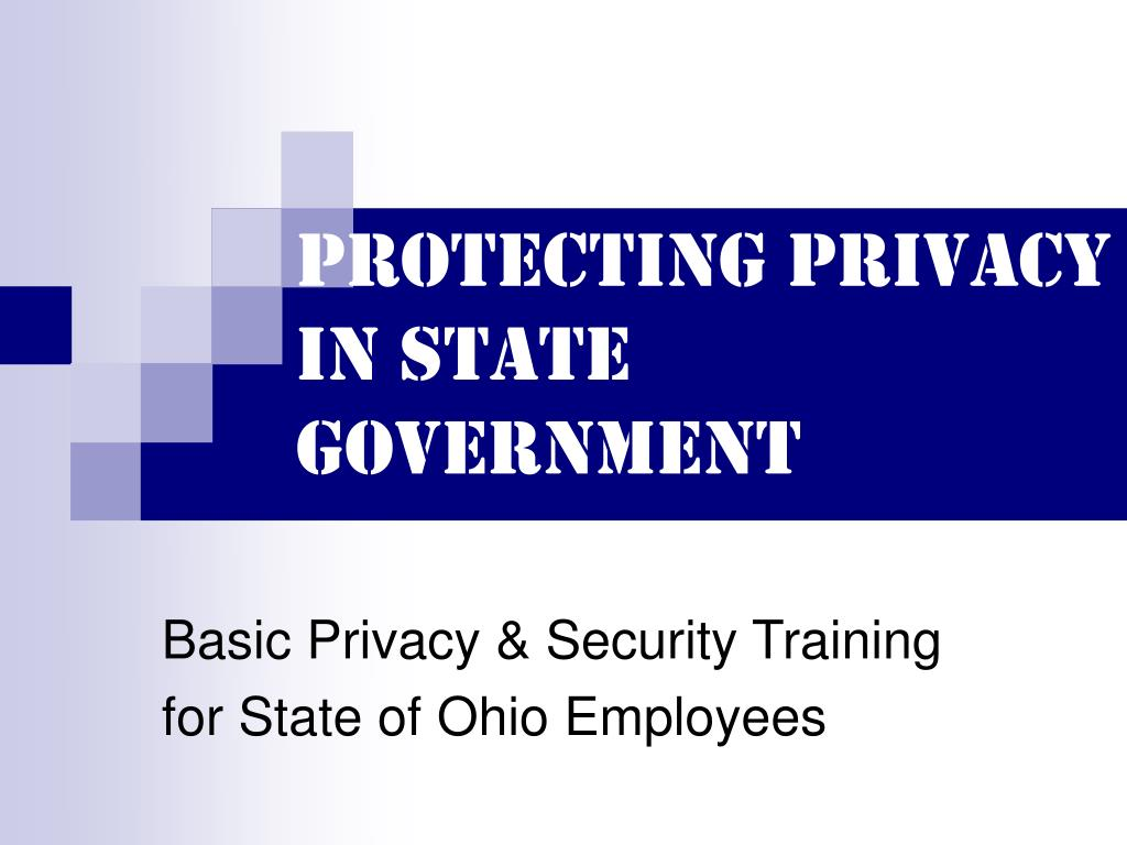 protecting privacy in state government l.