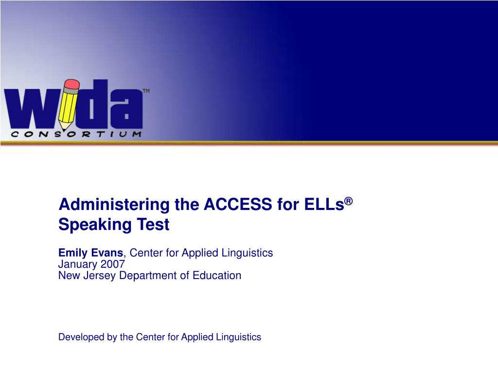 administering the access for ells speaking test l.
