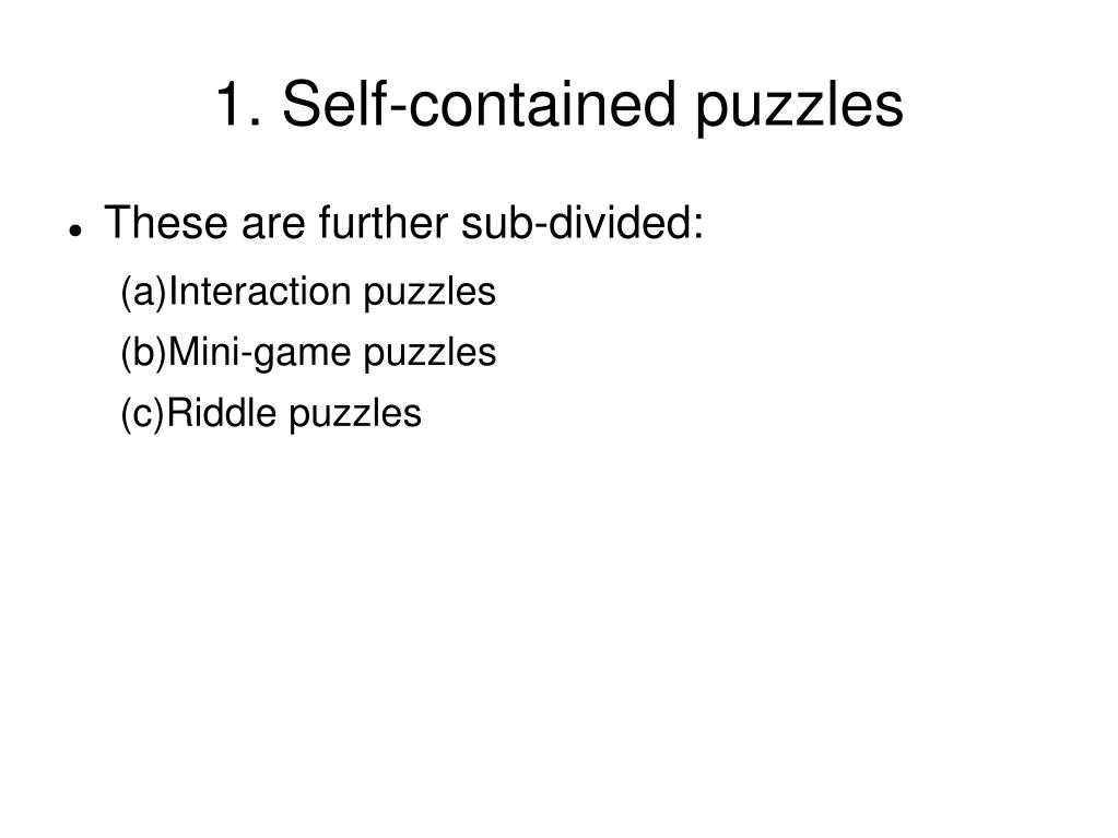 1. Self-contained puzzles