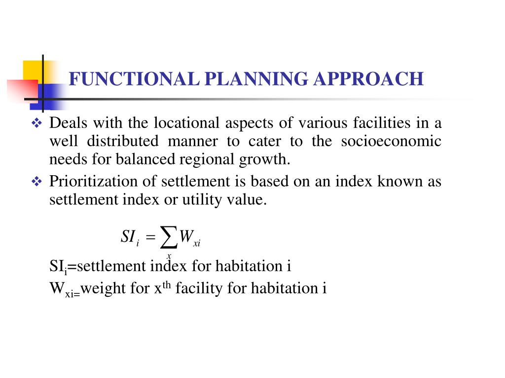FUNCTIONAL PLANNING APPROACH