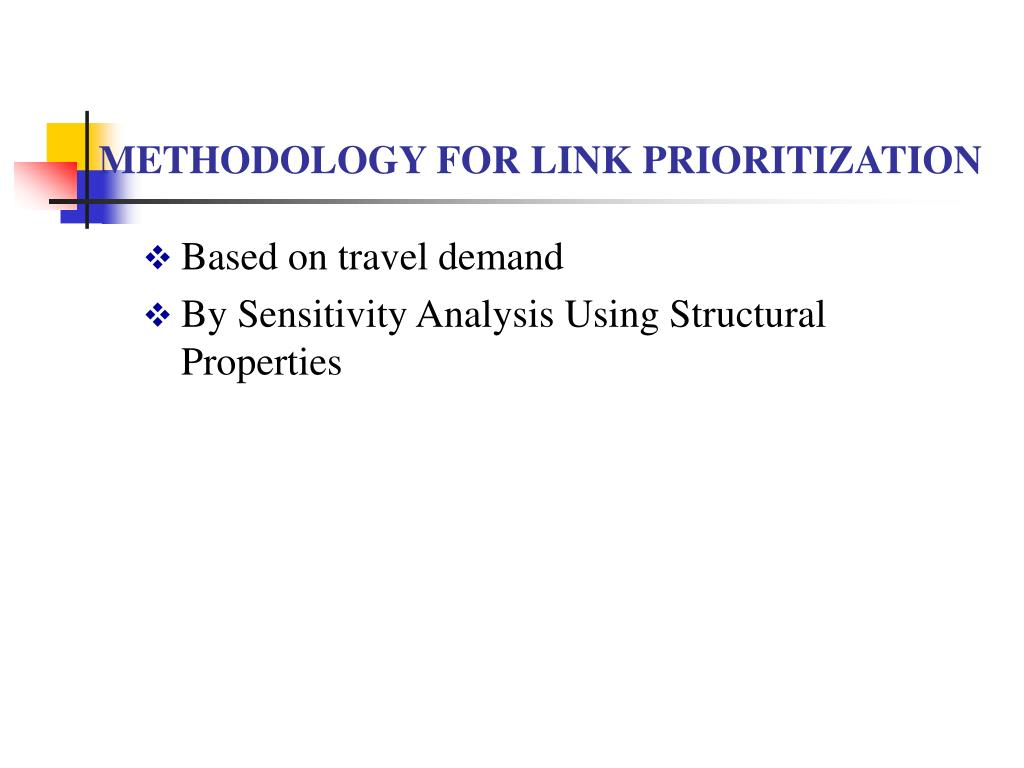 METHODOLOGY FOR LINK PRIORITIZATION