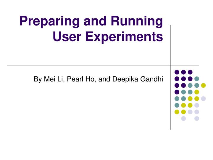 preparing and running user experiments n.