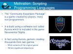 motivation scripting programming languages