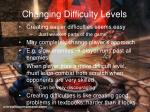 changing difficulty levels