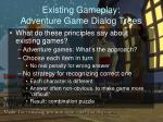 existing gameplay adventure game dialog trees