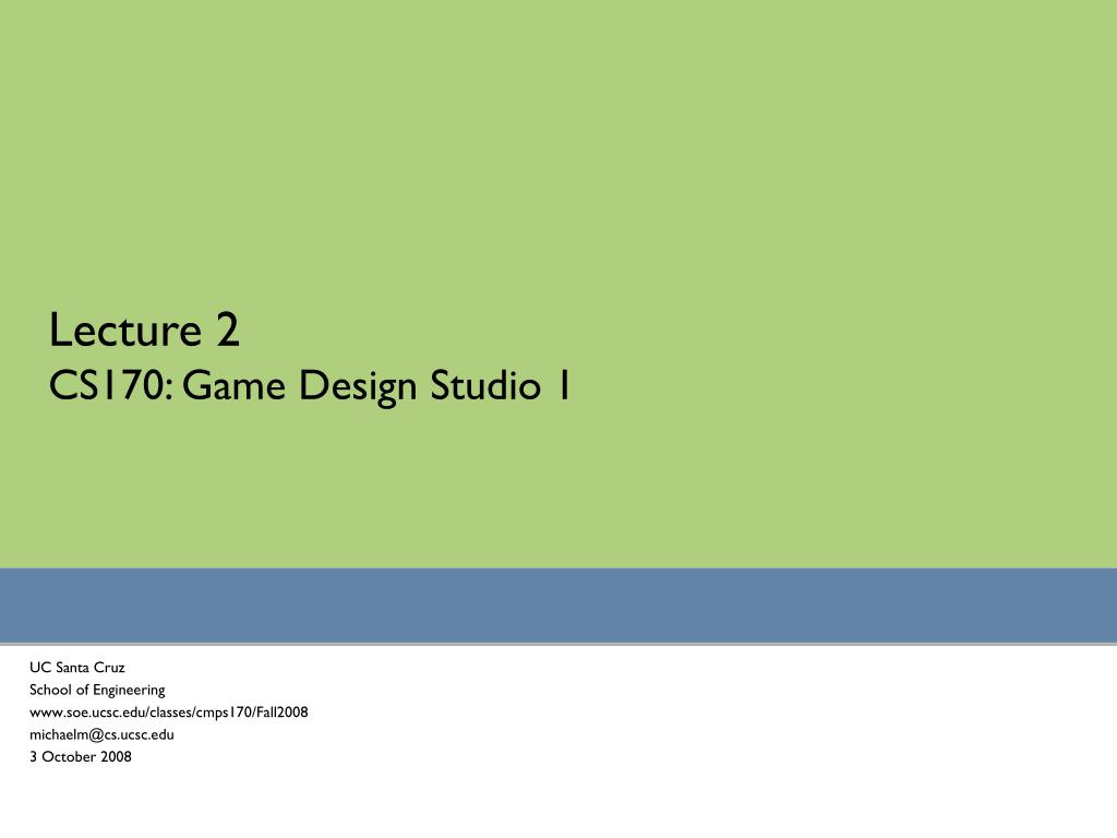 lecture 2 cs170 game design studio 1 l.