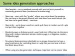 some idea generation approaches