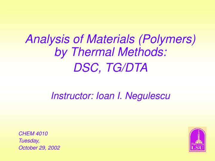 Analysis of Materials (Polymers) by Thermal Methods: