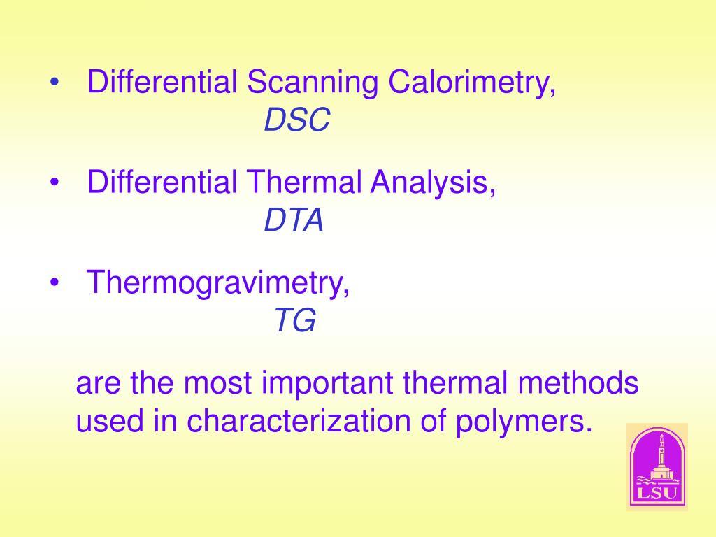 Differential Scanning Calorimetry,
