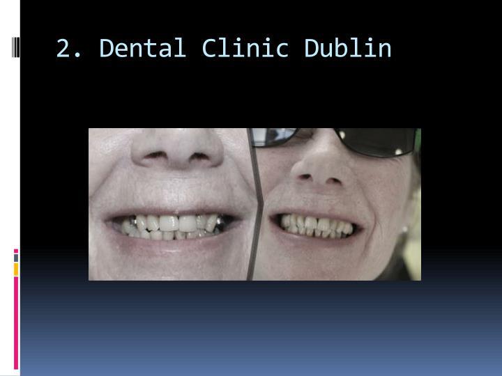 2 dental clinic dublin