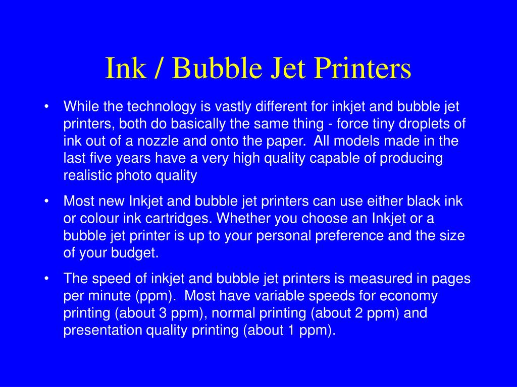 Ink / Bubble Jet Printers