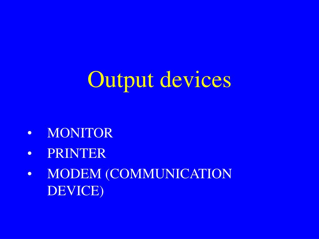output devices l.