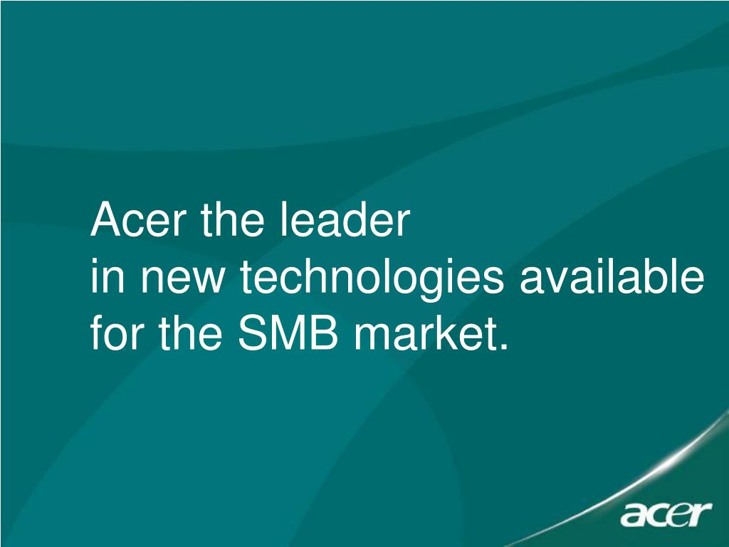 Acer the leader