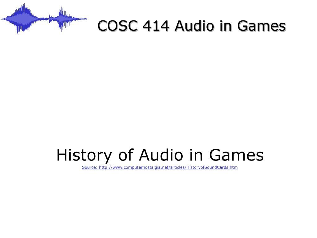cosc 414 audio in games l.