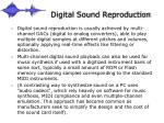 digital sound reproduction