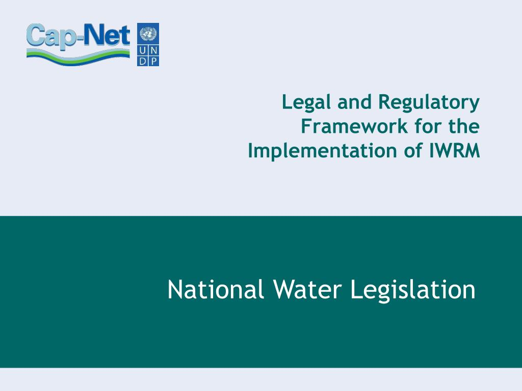 legal and regulatory framework for the implementation of iwrm l.