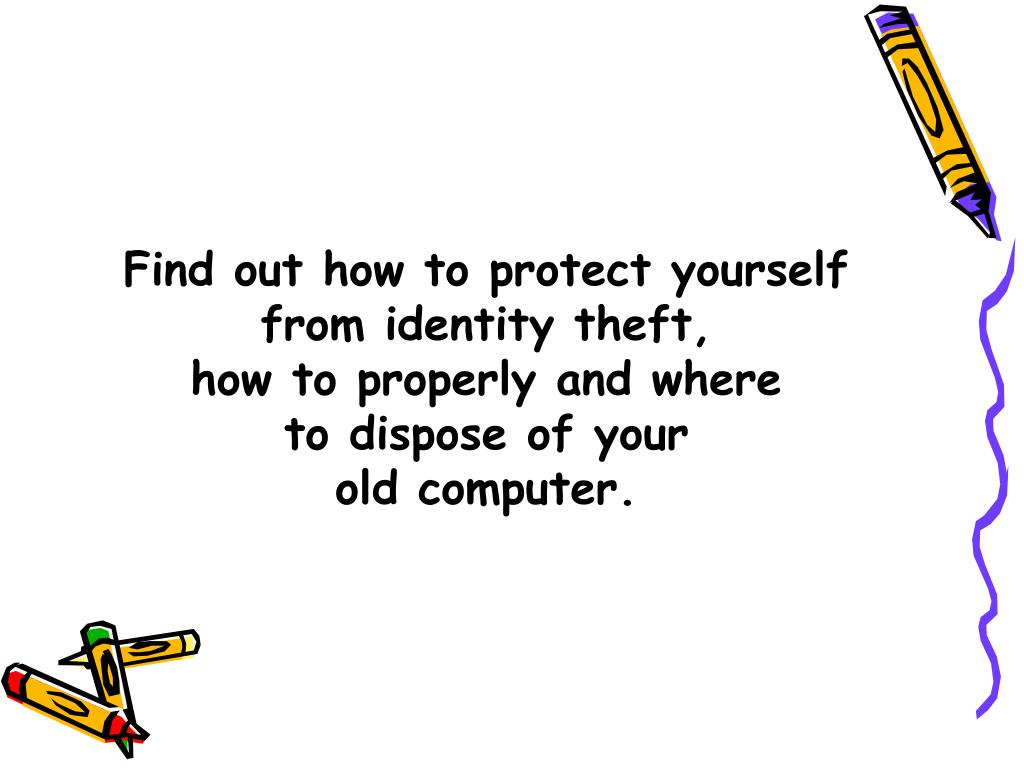 Find out how to protect yourself