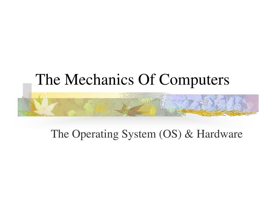 the mechanics of computers l.