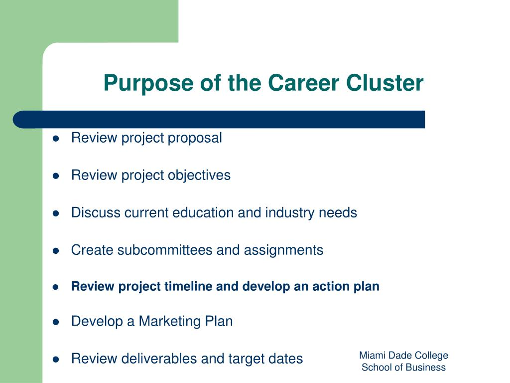Purpose of the Career Cluster