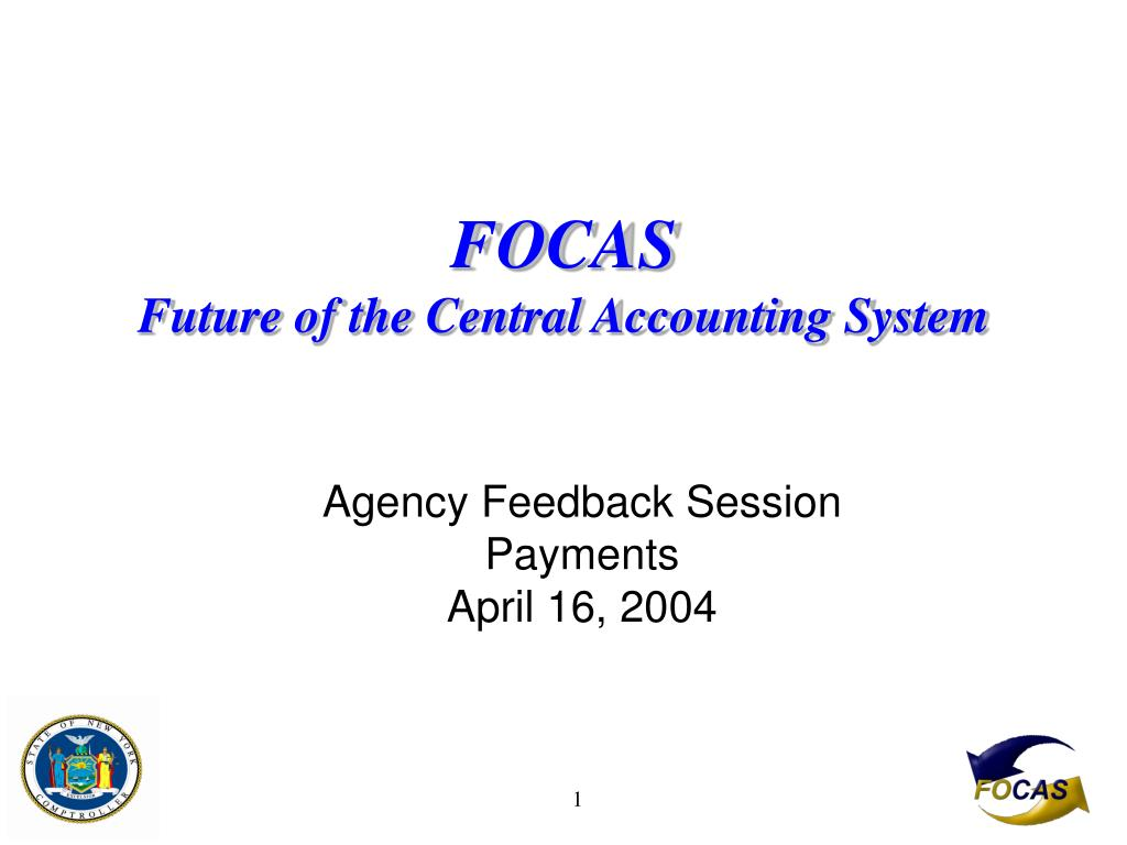 focas future of the central accounting system l.
