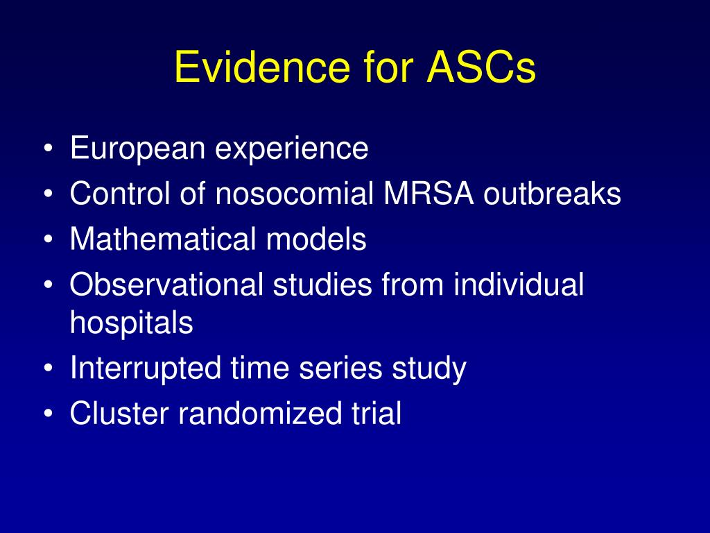 Evidence for ASCs