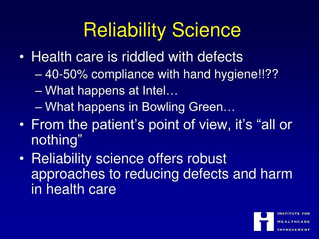 Reliability Science
