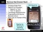 devices that answer back