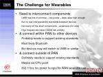 the challenge for wearables
