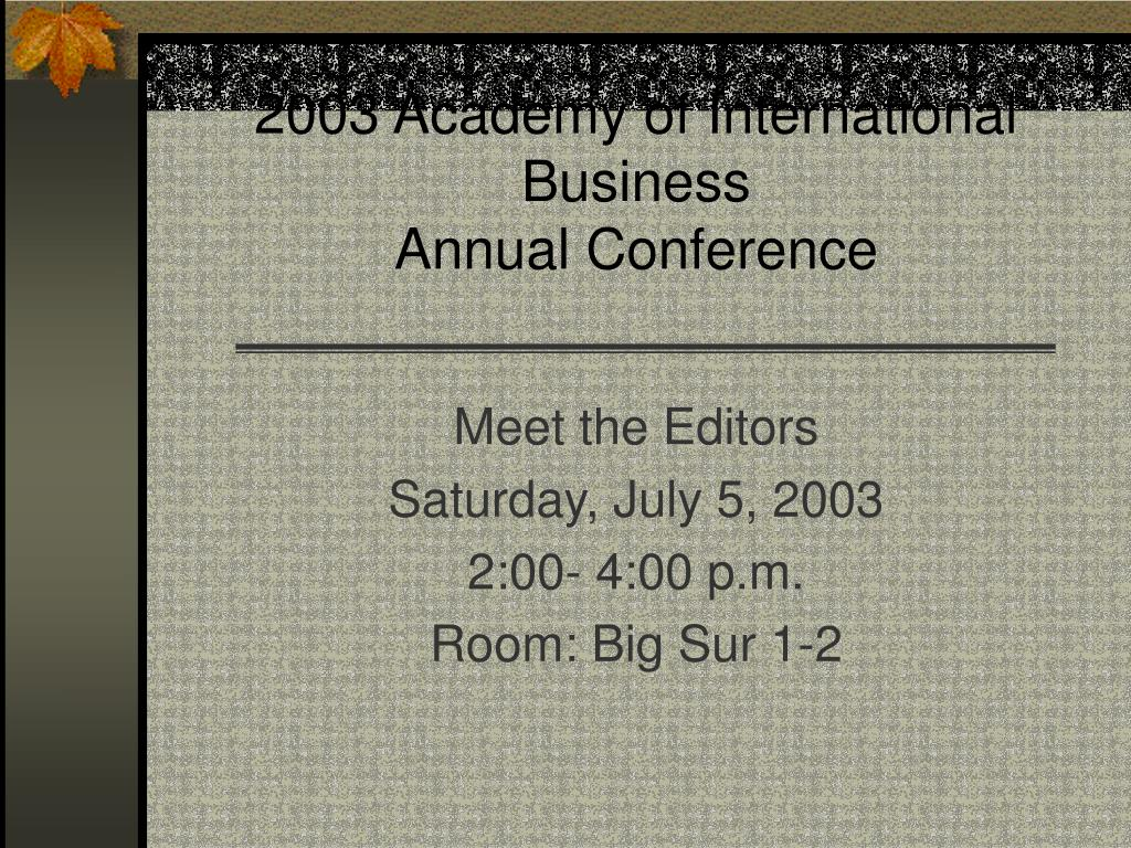2003 academy of international business annual conference l.